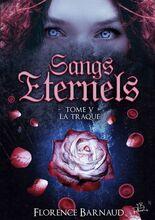 Sangs Eternels tome 5- La traque