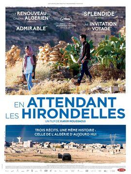 En attendant les hirondelles - un film de Karim Moussaoudi (2017)