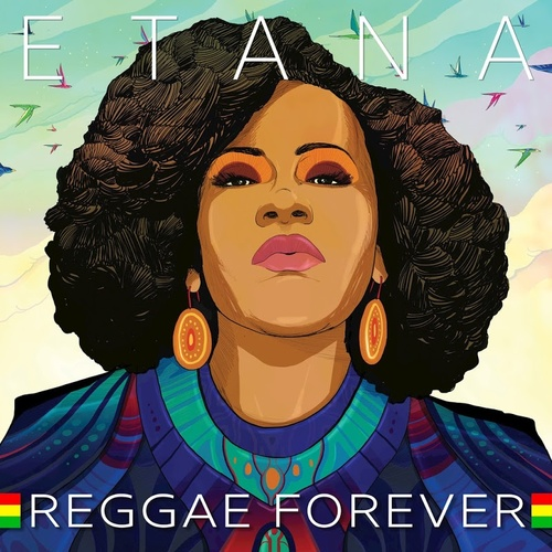Etana - Reggae Forever (2018) [Reggae Nu-Soul]