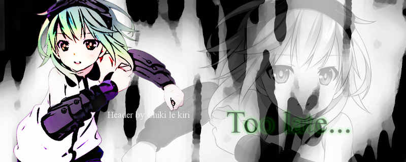 Too Late - header LS Gumi