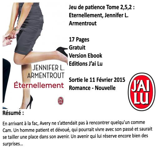 Jeu de patience tome 2.5 : Chanceux et 2.5.2 : Eternellement, Jennifer L. Armentrout