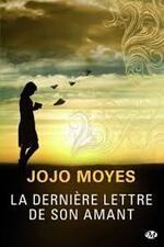 la dernière lettre à son amant Jojo Moyes