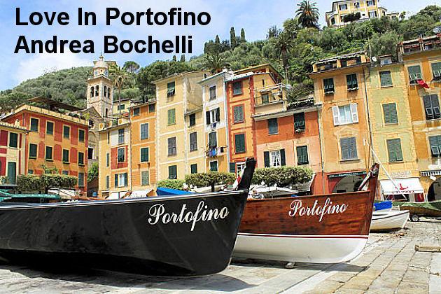 Love In Portofino   Andrea Bocelli