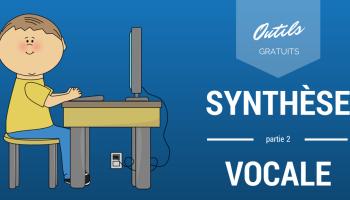 Logiciels de synthèse vocale gratuits - La suite...