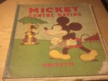 Album Mickey contre Ratinos - Etat moyen - 1940