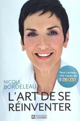 L'art de se réinventer de Nicole Bordeleau