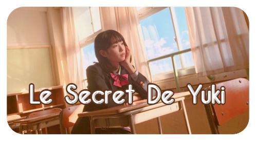 Le secret de Yuki