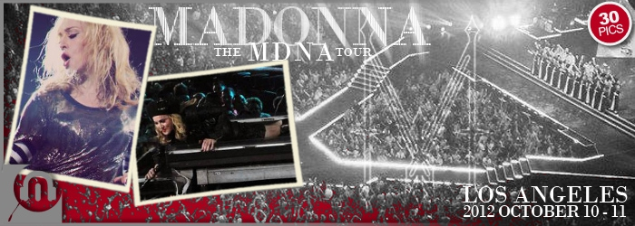 The MDNA Tour - Los Angeles Oct 10 11 - Pictures