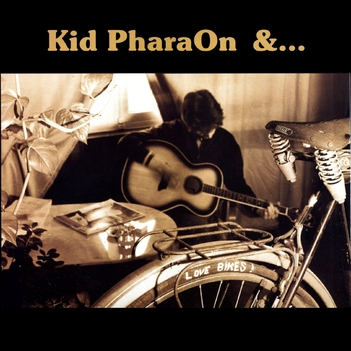 Frenchy but Chic # 45 : Kid Pharaon and the Lonely Ones - Love Bikes (1987)