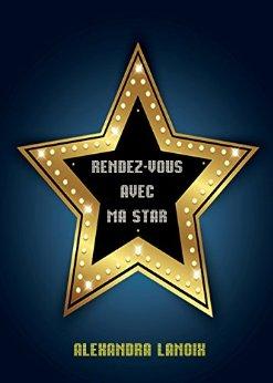 """""""Rendez-vous avec ma star"""" de A. Lanoix"""