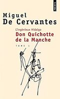 Don Quichotte - Miguel de Cervantes -