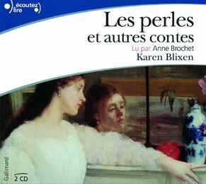 Les perles et autres contes de Karen Blixen