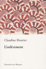 L'enlèvement, Claudine HOURIET
