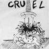 11 - Cruel