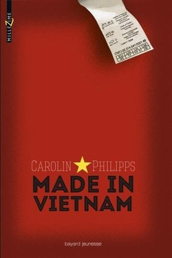Made in Vietnam de Carolin Philipps