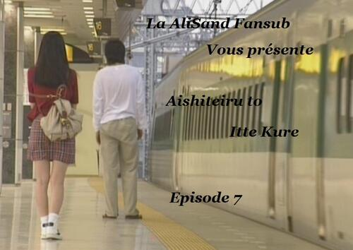 Aishiteiru to Itte kure Episode 7