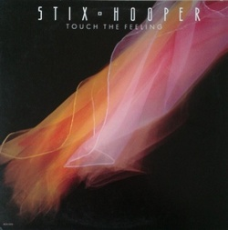 Stix Hooper - Touch The Feeling - Complete LP