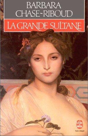 Barbara Chase-Riboud, La grande Sultane