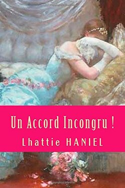 Un accord incongru ! (Lhattie Haniel)