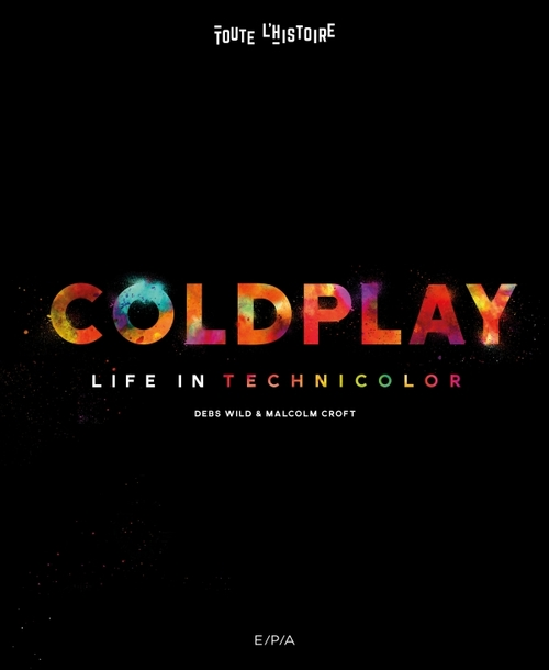 Coldplay - Life in Technicolor - Debs Wild & Malcolm Croft