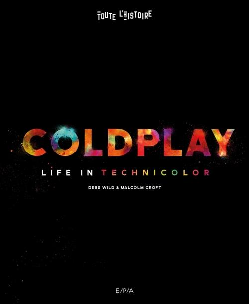 Coldplay - Life in Technicolor - Debs Wild & Malcolm Croft