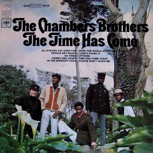 "The Chambers Brothers : Album "" The Time Has Come "" Columbia Records CS 9522 [ US ]"
