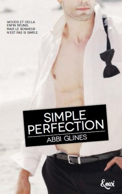 Perfection, Tome 2 : Simple Perfection d'Abbi Glines