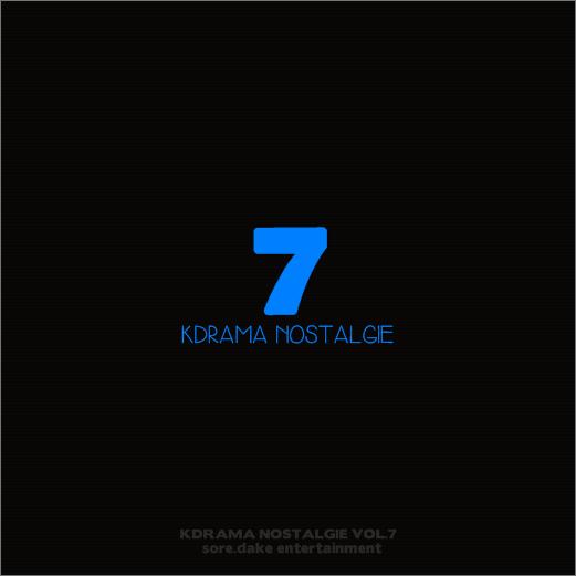 KDrama Nostalgie, Vol. 7