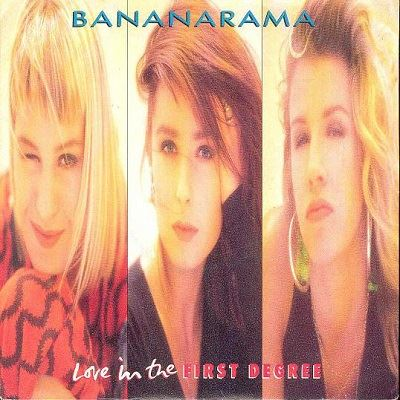 Bananarama - Love In The First Degree - 1987