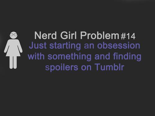 Monday : Nerd Girl Problem #14