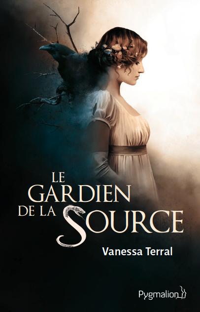 Le gardien de la source (Vanessa Terral)
