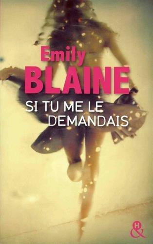 Si tu me le demandais de Emily Blaine