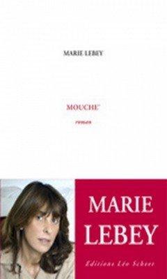 Marie Lebey : Mouche'