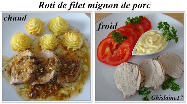 Roti de filet mignon de porc (chaud puis froid)