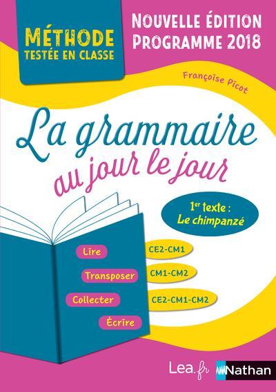 """La grammaire au jour le jour 1 """"le chimpanzé"""" ; CE2/CM1/CM2 (édition 2020)  - Françoise Picot - Nathan - Grand format - Le Hall du Livre NANCY"""
