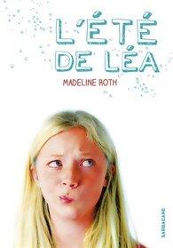 L'été de Léa de Madeline Roth