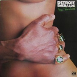 Detroit Emeralds - Feel The Need - Complete LP