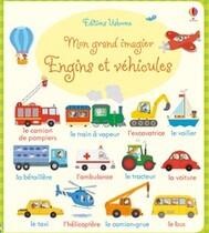 Mon grand imagier - Engins et véhicules
