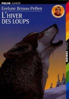 Evelyne Brisous -Pellen, L'hiver des loups