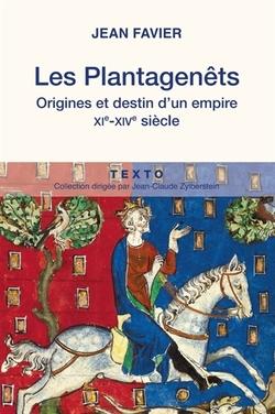 Les Plantagnêts - Jean Favier