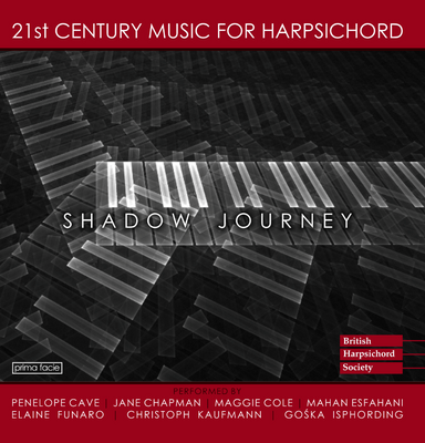 Le CD « Shadow Journey - 21st Century Harpsichord Music »