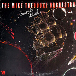 The Mike Theodore Orchestra - Cosmic Wind - Complete LP