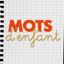 MOTS D ENFANT