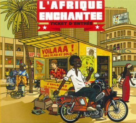 Ticket d'entrée, le son de l'Afrique enchantée