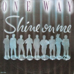 One Way - Shine On Me - Complete LP