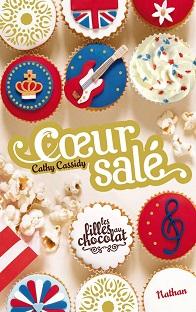 Les Filles au Chocolat T3.5 : Cœur Salé , Cathy Cassidy