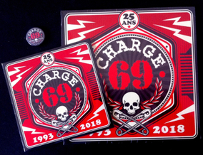 Charge 69 - Le 45 tours, le CD et le badge des 25 ans du combo !