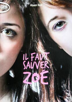 Il faut sauver Zoé