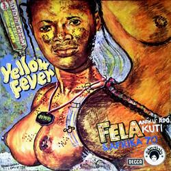 Fela Kuti & Afrika 70 - Yellow Fever - Complete EP