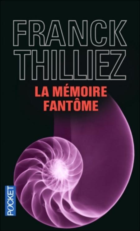 La mémoire fantôme de Franck Thilliez